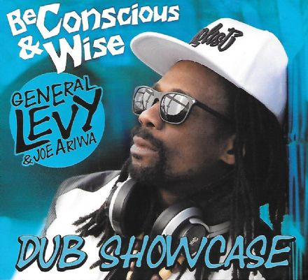 SALE ITEM - General Levy & Joe Ariwa - Be Conscious & Wise Dub Showcase (Ariwa) CD